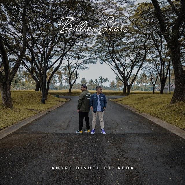 Billion Stars, jadi single terbaru Andre Dinuth featuring Abda