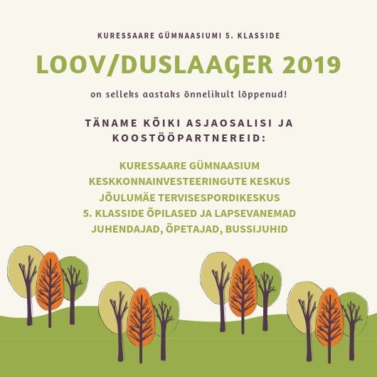 6cbb6634fce Kuressaare Gümnaasiumi LooV/Duslaager