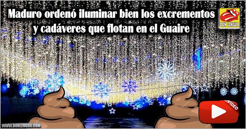 Maduro ordenó iluminar bien los excrementos y cadáveres que flotan en el Guaire