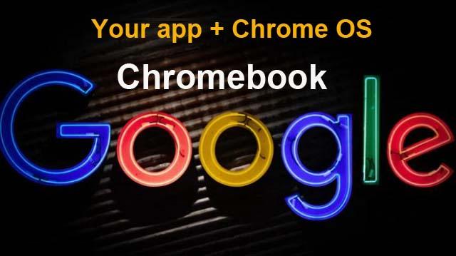 جوجل Google تعمل على تسهيل إنشاء التطبيقات باستخدام أجهزة Chromebook,انشاء تطبيقات اندرويد,جوجل,قوقل,كروم بوك,لينكس,تطبيقات اندرويد على اجهزة كروم بوك,تطبيقات اندرويد,تطبيقات اندرويد على أجهزة Chromebook,أجهزة Chromebook,Linux,Chrome OS,ChromeOS.dev، Google,Android,