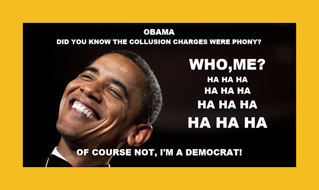 Memes: OBAMA DID YOU KNOW THE COLLUSION CHARGES WERE PHONY?