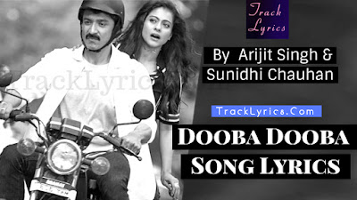 dooba-dooba-song-lyrics-sung-by-arijit-singh-kajol-helicopter-eela