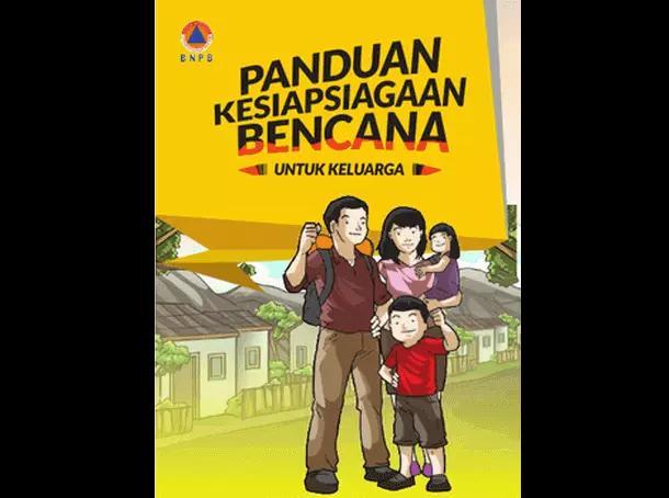 Buku BNPB Panduan Kesiapsiagaan Bencana untuk Keluarga