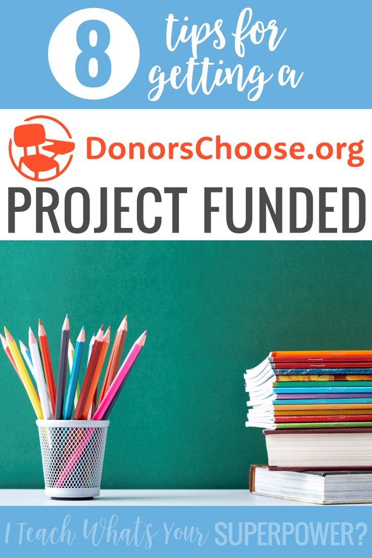8 Tips for teachers to get your Donors Choose project from launch to FUNDED!