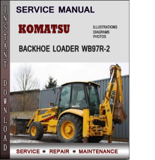 find the service manual for your car now  komatsu backhoe John Deere Backhoe Loader John Deere Backhoe Loader