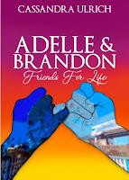 https://www.amazon.com/Adelle-Brandon-Friends-Cassandra-Ulrich-ebook/dp/B07GRGST9V/ref=sr_1_4?keywords=cassandra+ulrich&qid=1585436058&sr=8-4