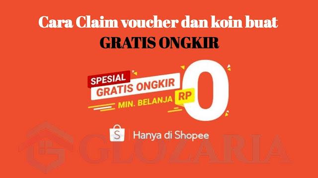 Cara Klaim Koin Shopee Dan Mendapatkan Gratis Ongkir Dengan  Klaim Voucher Gratis Ongkir Shopee