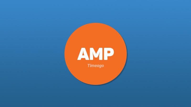 AMP Timeago Nasıl Kullanılır?
