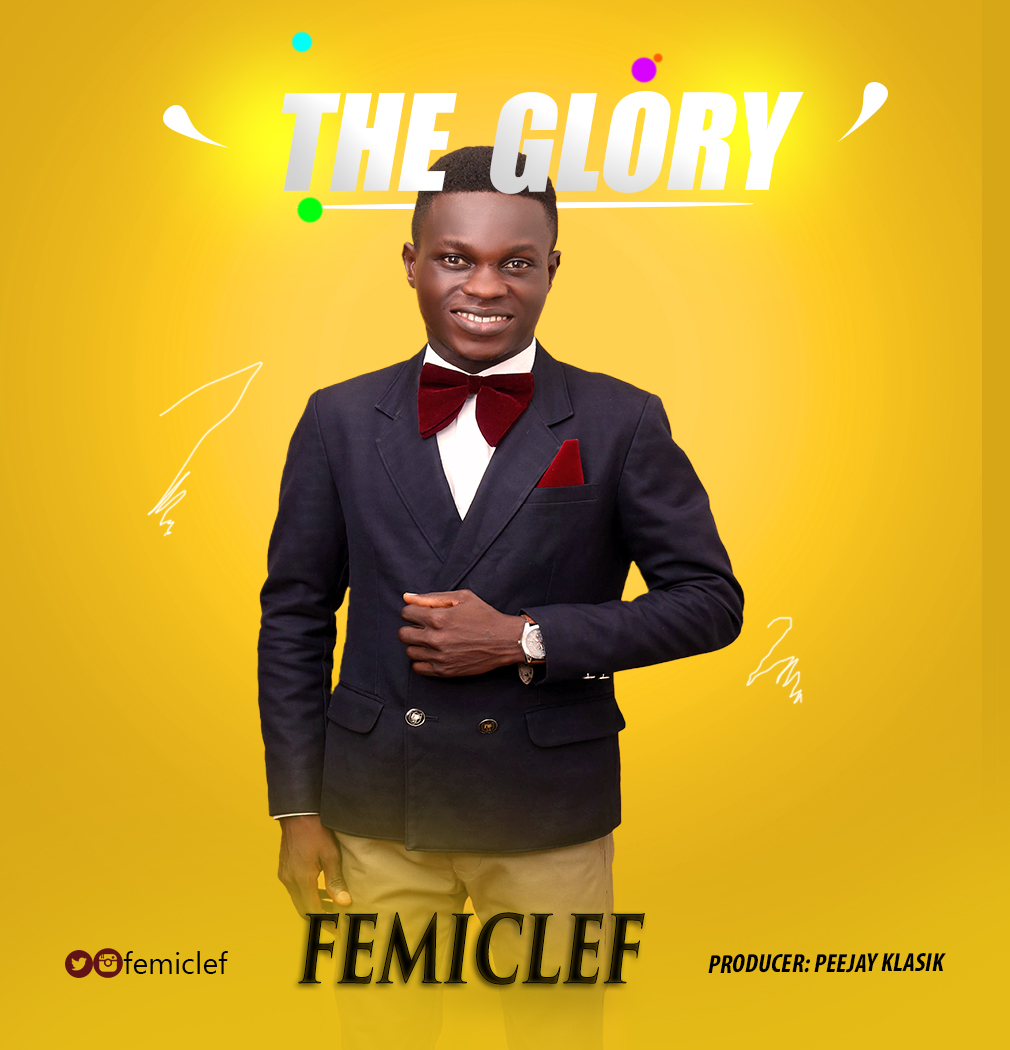 FemiClef - The Glory Lyrics & Mp3 Download