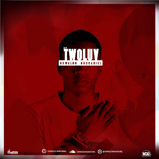 Oswaldo Nuscadiel - Twoluv (EP)