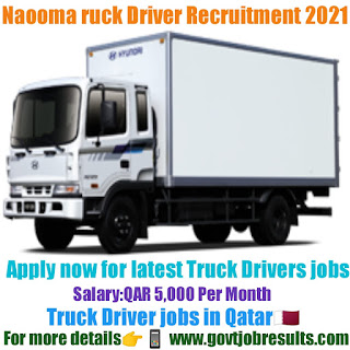 Naooma Truck Driver Recruitment 2021-22