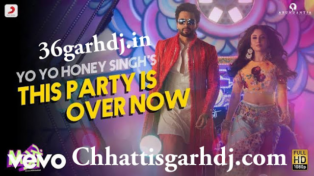 This Party Is Over Now Yo Yo Honey Singh 36garhdj.in Dj Amit Kaushik