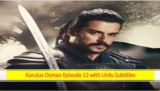 kurulus osman season 1 episode 12 in urdu subtitles