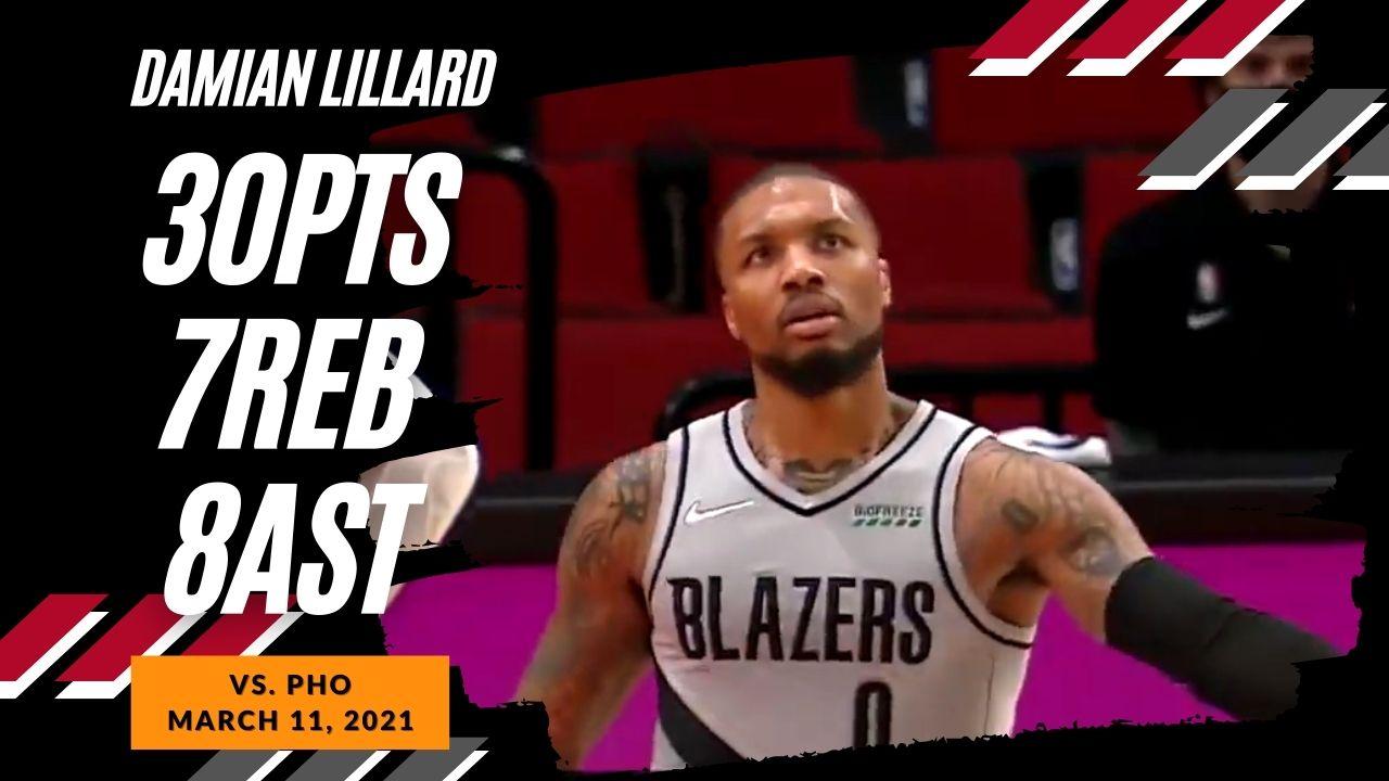 Damian Lillard 30pts 7reb 8ast vs PHO   March 11, 2021   2020-21 NBA Season