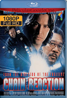 Reaccion En Cadena [1996] [1080p BRrip] [Latino- Ingles] [GoogleDrive] LaChapelHD