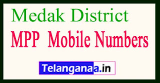 Telangana State Medak District MPP Mobile Numbers List