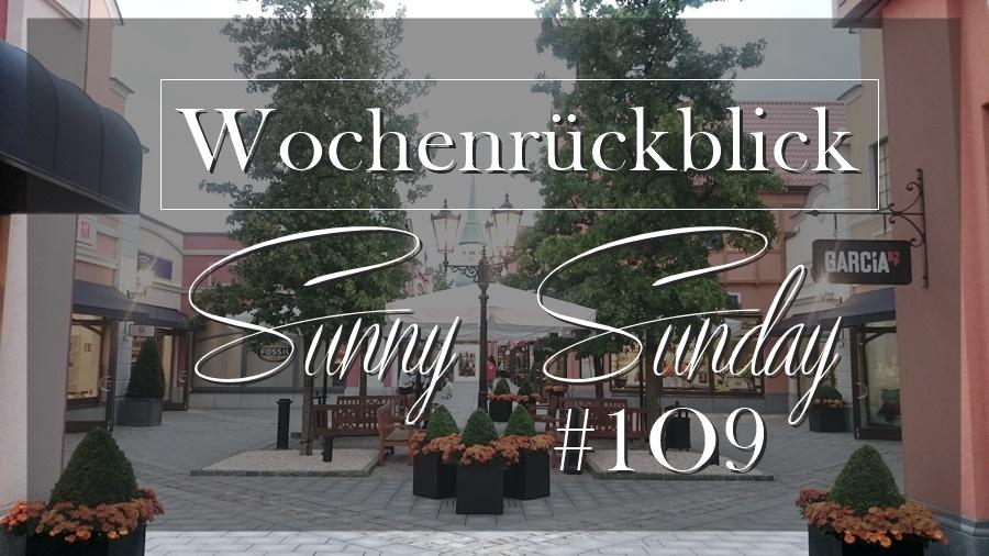 Wochenrückblick #109 - www.josieslittlewonderland.de