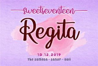 SWEET SEVENTEEN REGITA @THE SAMATA 13122019