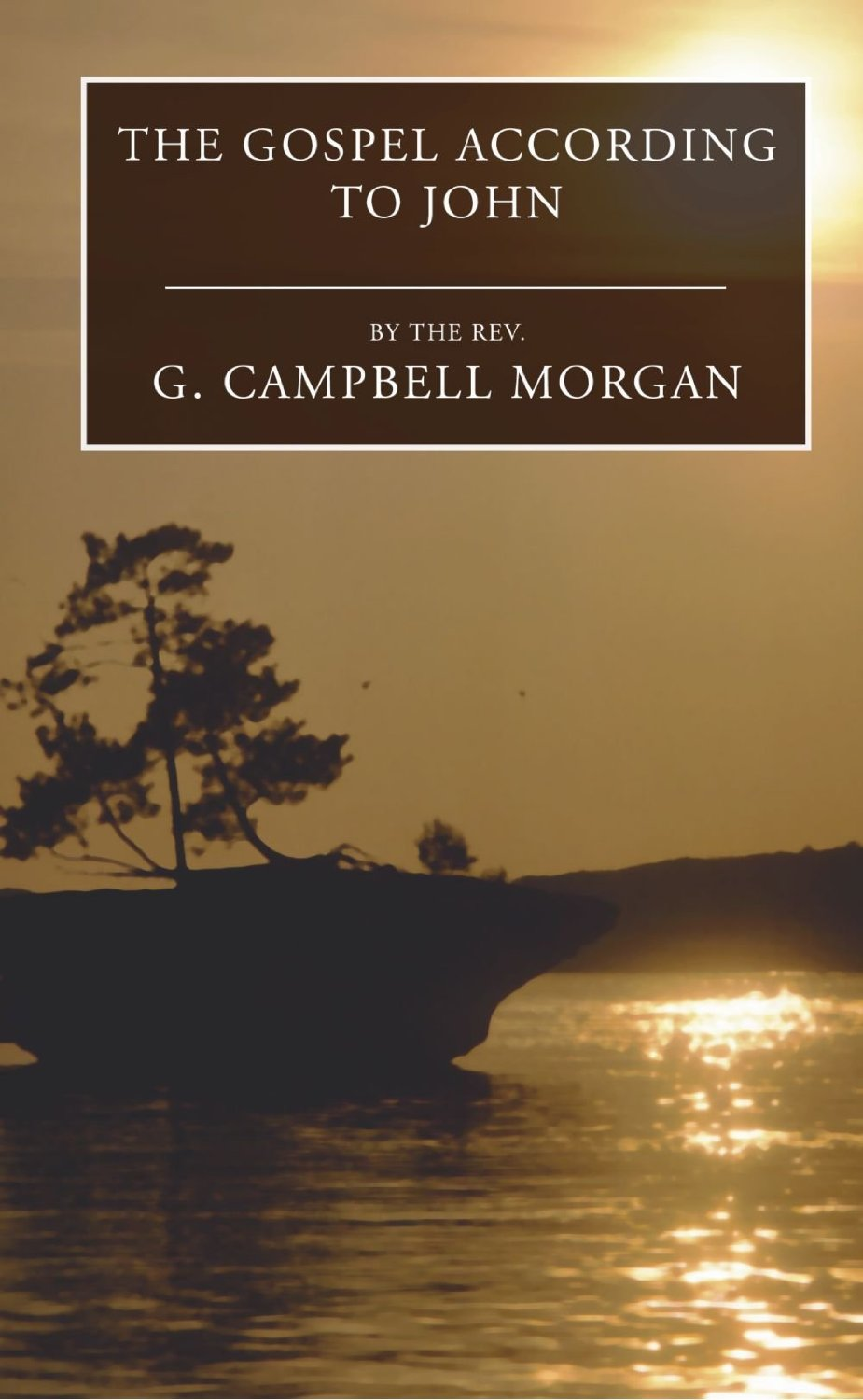 G. Campbell Morgan-The Gospel According To John-