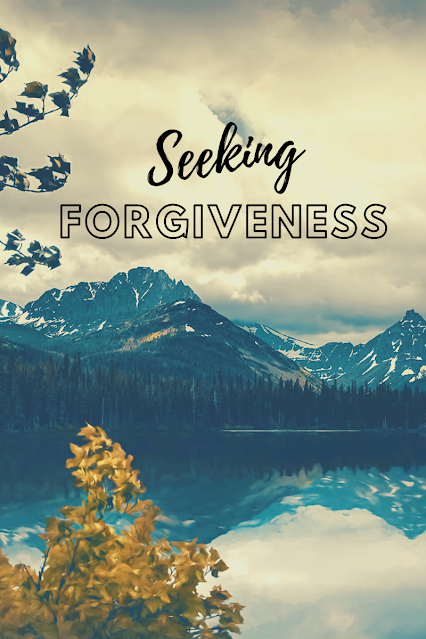 Ways to Seek Forgiveness