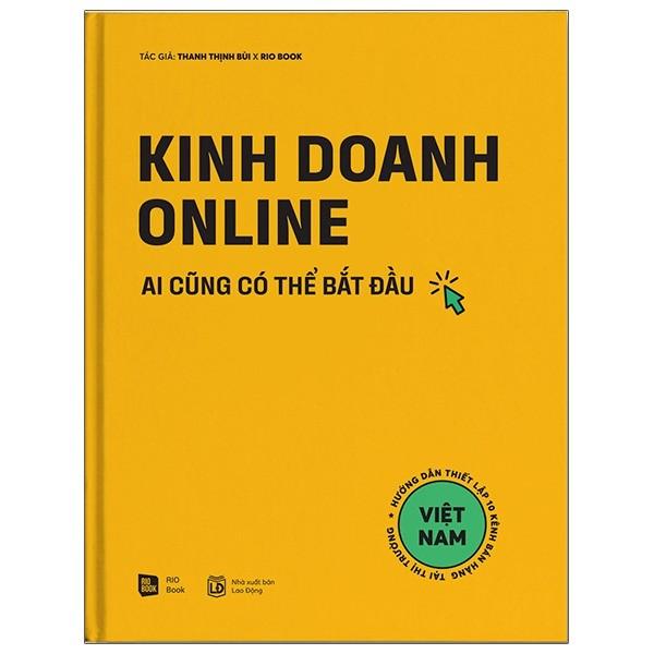 Kinh Doanh Online - Ai Cũng Có Thể Bắt Đầu