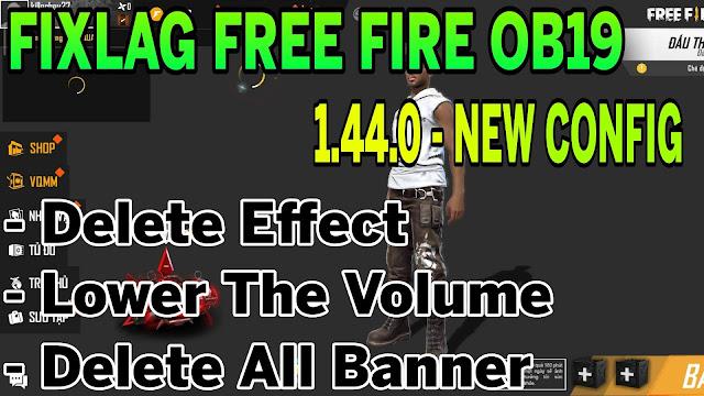 Fix Lag Free Fire OB19 1.44.0 Tối Ưu Siêu Mượt Ổn Định FPS Cao Leo Rank Thần Tốc | HQT LAG FREE FIRE