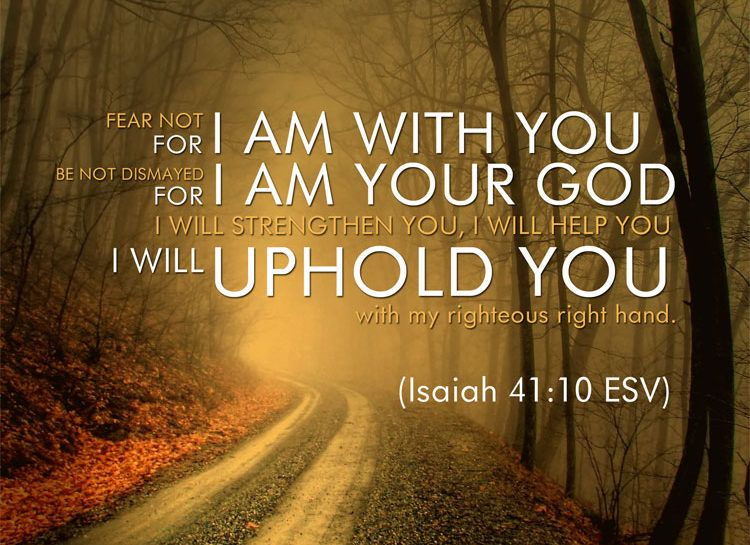 Living for God: Fear Not: God Is With You