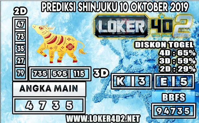 PREDIKSI TOGEL SHINJUKU POOLS LOKER4D2 10 OKTOBER 2019