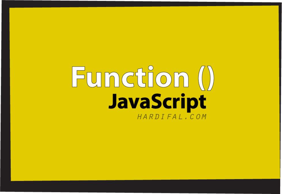 Apa itu Function pada javascript