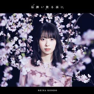 [Lirik+Terjemahan] Reina Kondo - Sakura Maichiru Yoru ni (Di Malam Saat Bunga Sakura Bertebaran)