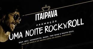 """Promoção Uma Noite Rock 'N"""" Roll Itaipava"""