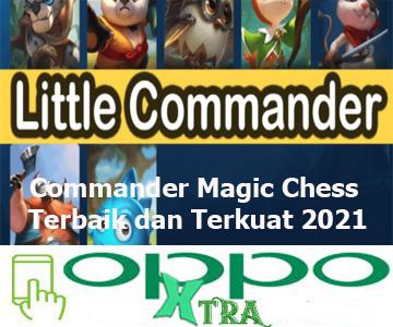 Commander Magic Chess Terbaik dan Terkuat 2021