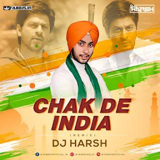 CHAK DE INDIA REMIX DJ HARSH