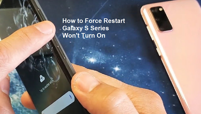 How to Force Restart on Samsung Galaxy S Won't Turn On
