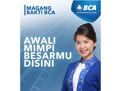 Lowongan Kerja Magang Bakti Di Bank BCA