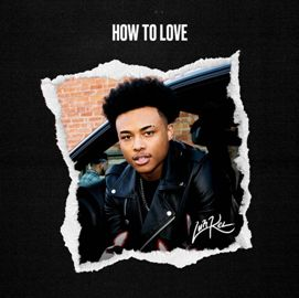 How To Love Lyrics - Luh Kel