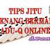 Tips Jitu Menang Bermain AduQ Online