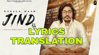 Jind Lyrics in English | With Translation | – Korala Maan
