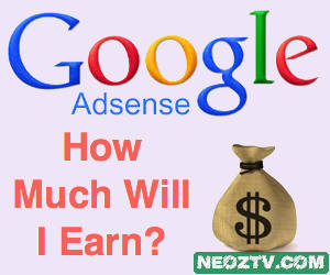 How Much Money Will I Earn Through Google Adsense