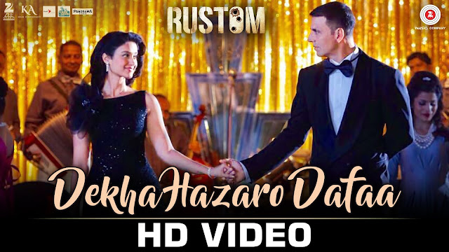 Dekha Hazaro Dafaa Full HD Video Song 1080p Rustom 2016