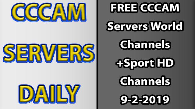 FREE CCCAM Servers World Channels +Sport HD Channels 9-2-2019