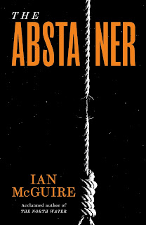The Abstainer by Ian McGuire book cover