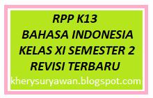 File Pendidikan RPP K13 Bahasa Indonesia Kelas XI Semester 2 Revisi 2019