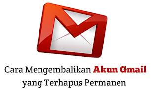 cara-mengembalikan-akun-gmail-yang-terhapus-permanen