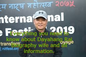 Dayahang Rai Biography wife and income