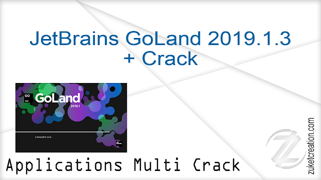 JetBrains GoLand 2019.1.3 + Crack |   230 MB