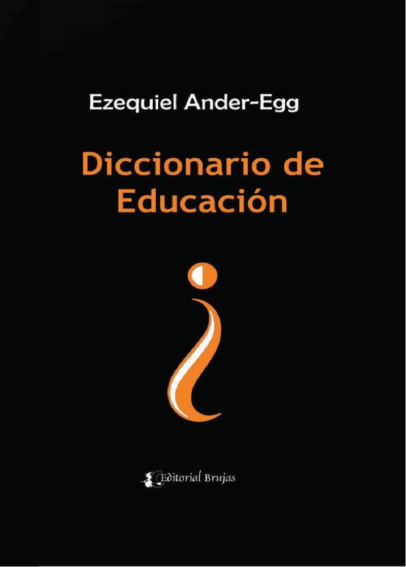 Diccionario de Educación – Ezequiel Ander-Egg