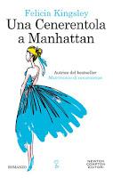 Una Cenerentola a Manhattan - Felicia Kingsley