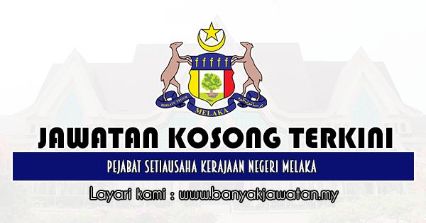 Jawatan Kosong Kerajaan 2019 di Pejabat Setiausaha Kerajaan Negeri Melaka