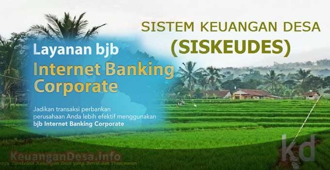 IBC Bank BJB dengan Siskeudes Permudah Pengelolaan Keuangan Desa